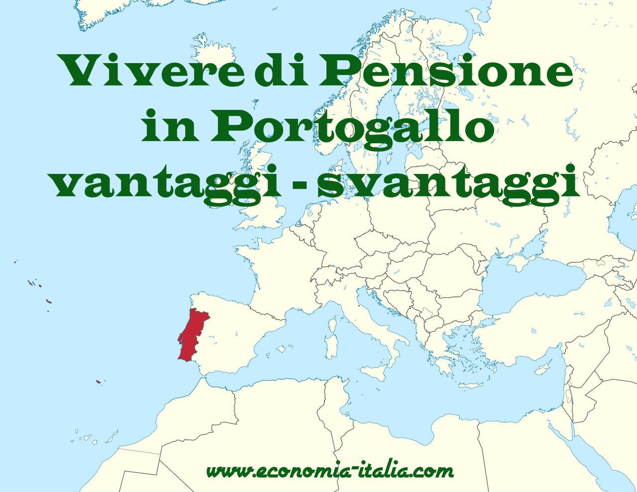 Trasferirsi A Vivere In Pensione In Portogallo 2019 Vantaggi E
