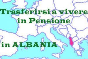 Trasferirsi a Vivere in Albania in Pensione: Vantaggi e Svantaggi