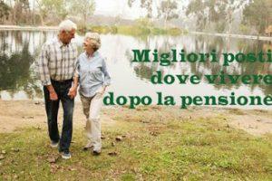 Vivere in Europa in pensione: i migliori posti dove trasferirsi
