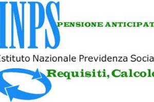Pensione anticipata Inps uomini e donne, requisiti calcolo e novità