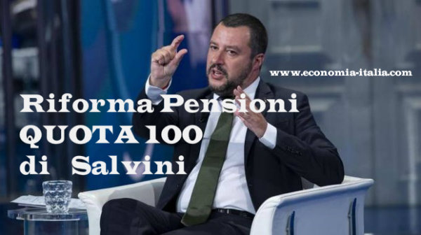 pensioni quota 100 riforma pensioni salvini